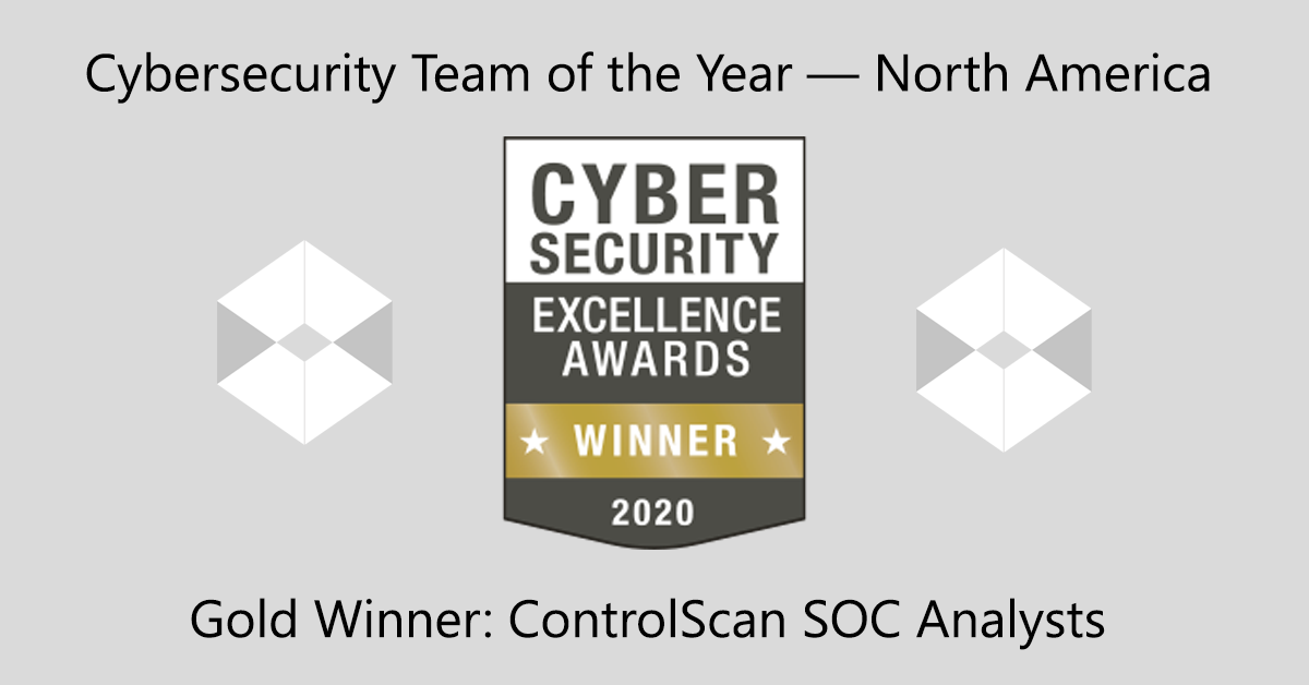 Cybersecurity Excellence Awards - ControlScan SOC Team Wins Gold